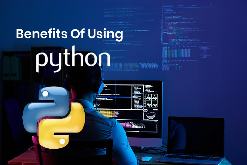 The Top Benefits Of Using Python
